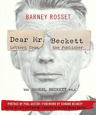 Barney Rosset, Dear Mr. Beckett: Letters from the Publisher (Opus, 2016)